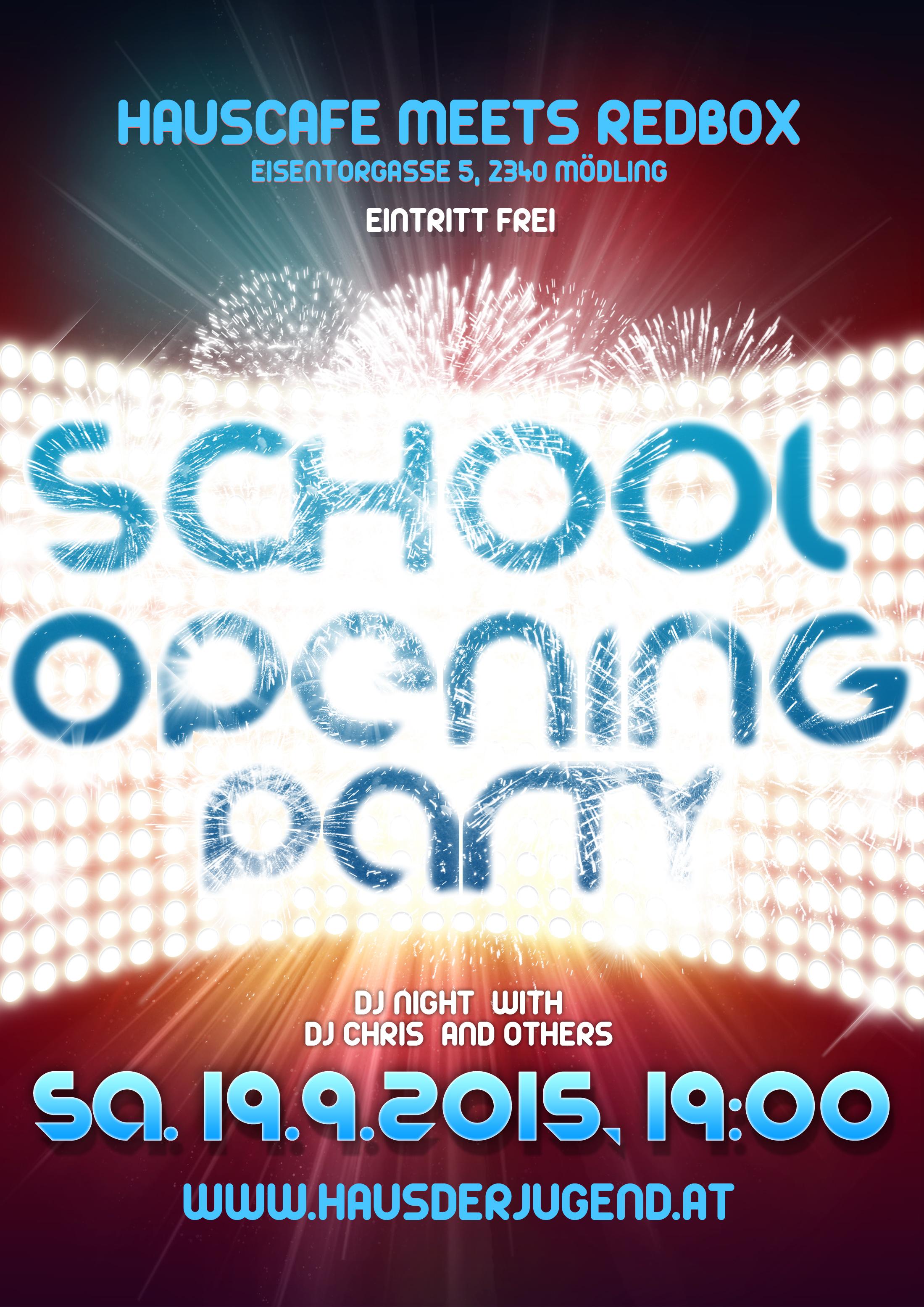 School Opening Party Hauscafe Meets Redbox Haus Der Jugend